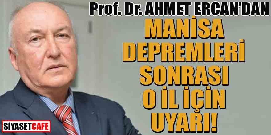 Ahmet Ercan'dan o il için deprem uyarısı!
