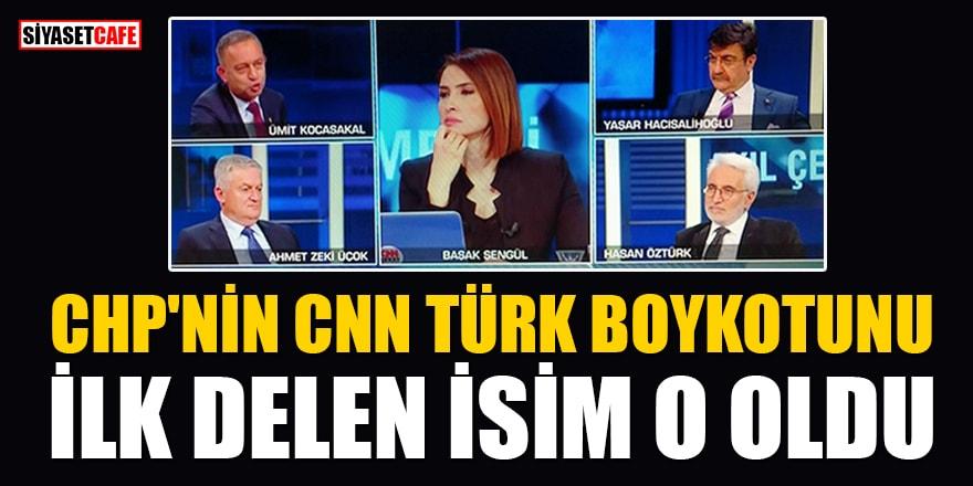CHP'nin CNN Türk boykotunu ilk delen isim O oldu