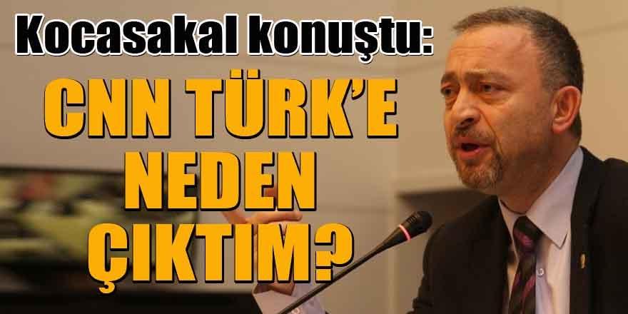 Kocasakal konuştu: CNN Türk'e neden çıktım