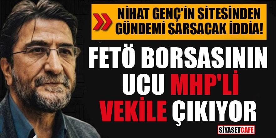 FETÖ borsasında MHP'li milletvekili iddiası