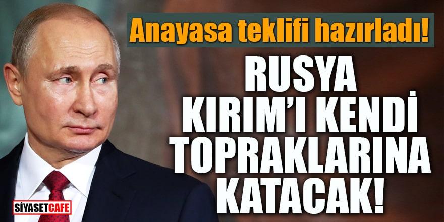 Anayasa teklifi hazırladı! Rusya, Kırım'ı kendi topraklarına katacak