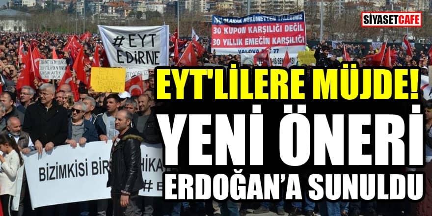 EYT'lilere müjde! Yeni sistem önerisi Erdoğan'a sunuldu