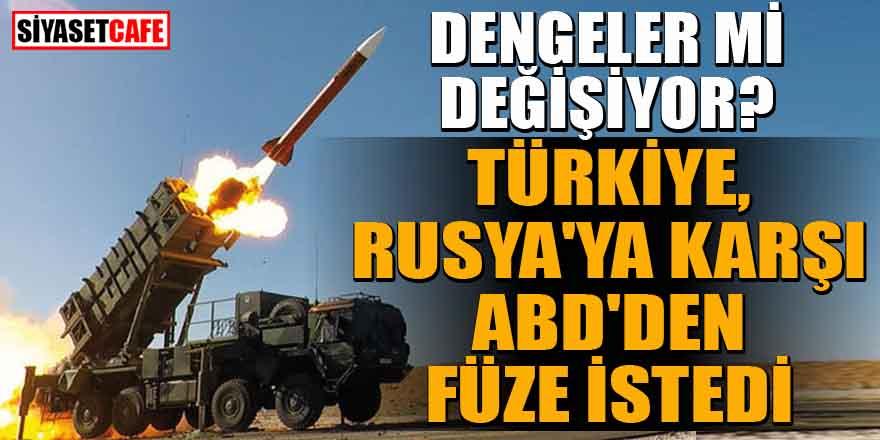 Türkiye ABD'de Rusya'ya karşı füze istedi iddiası