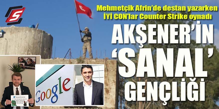 """Mehmetçik Afrin'de destan yazarken onlar, Counter Strike oynadı: Akşener'in """"sanal"""" gençliği!"""