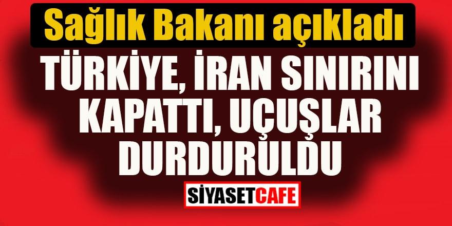 Türkiye, İran sınırını kapattı: Uçuşlar durduruldu