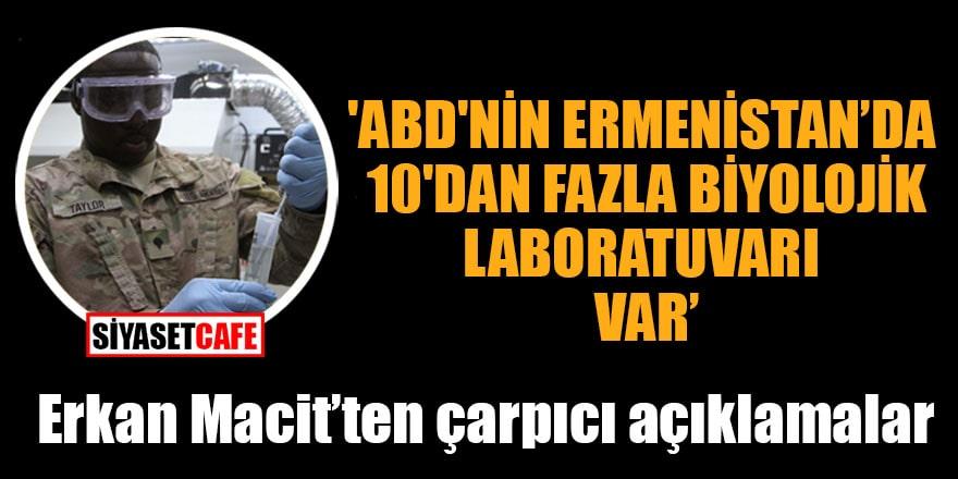 'ABD'nin, Ermenistan'da 10'dan fazla biyolojik laboratuvarı var'