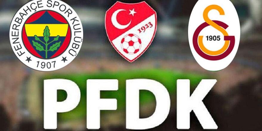 Fenerbahçe ve Galatasaray PFDK'da