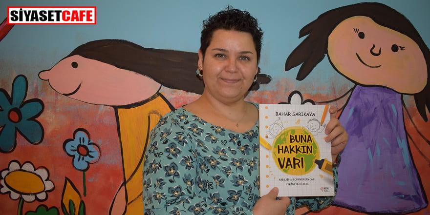 Çocuklara haklarını öğretmek için kitap yazdı