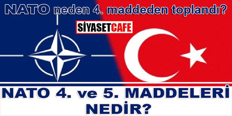 NATO neden 4. maddeden toplandı? NATO'nun 5. maddeden toplanmasına engel ne?