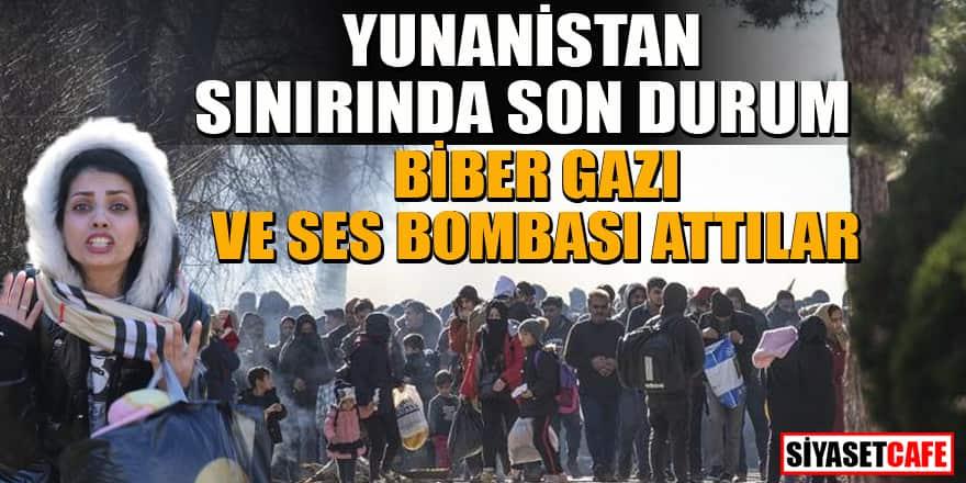 Avrupa'da mülteci krizi! Yunan polisi sınırı cehenneme çevirdi