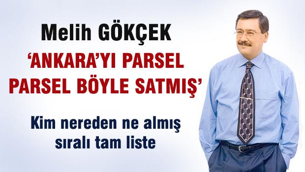 Melih Gökçek Ankara'yı 'parsel parsel' nasıl sattı?