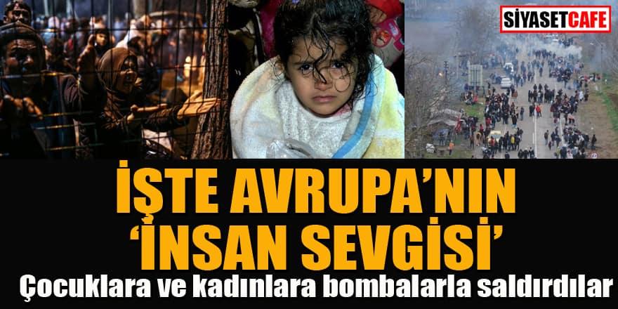 """İşte Avrupa'nın """"insan sevgisi"""" Çocuklara ve kadınlara bombalarla saldırdılar"""