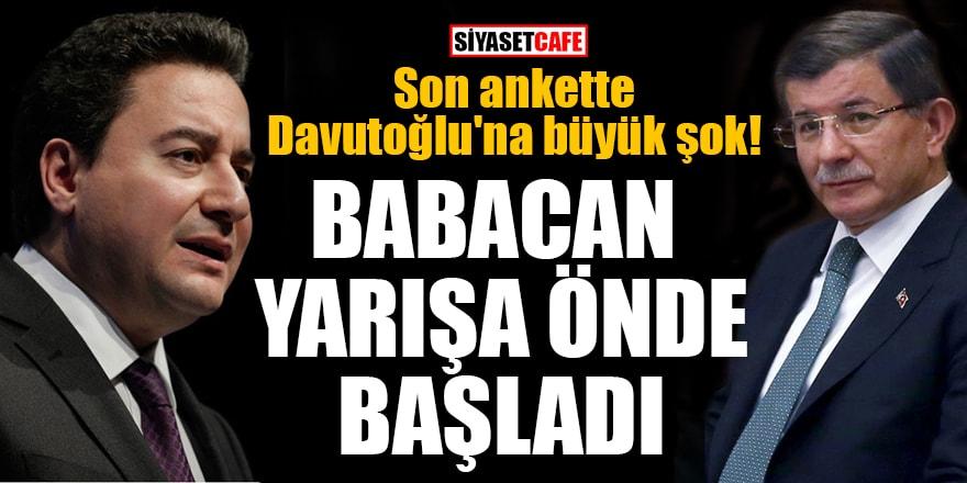 Son ankette Davutoğlu'na büyük şok! Babacan yarışa önde başladı