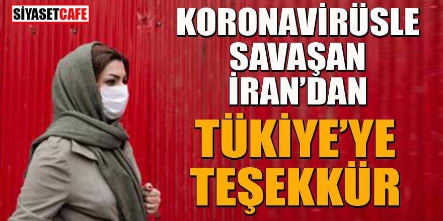 İran'dan Türkiye'ye koronavirüs teşekkürü!