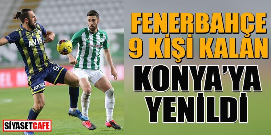 Fenerbahçe kazanamama serisini Konyaspor karşısında da sürdürdü