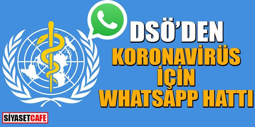 Dünya Sağlık Örgütü koronavirüs için Whatsapp hattı kurdu