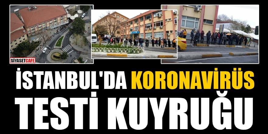 Koronavirüs testi yaptırmak için İstanbul'da kuyruğa girdiler