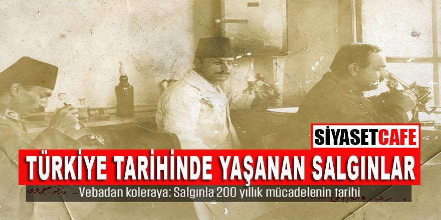 Türkiye tarihinde yaşanan salgınlar