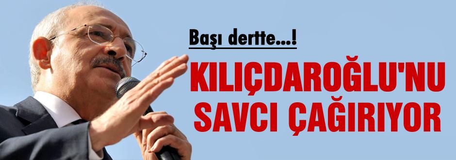 Kılıçdaroğlu'nu savcı çağırıyor