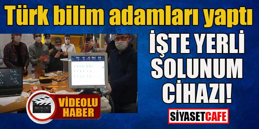 Türk bilim adamları yaptı: İşte yerli solunum cihazı