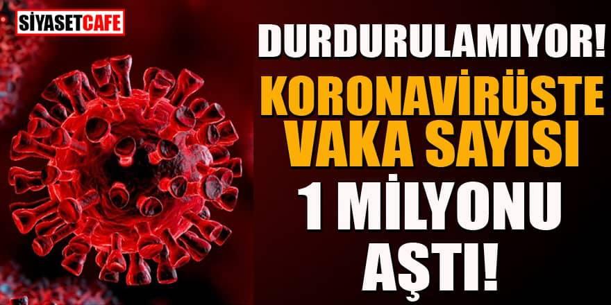 Koronavirüs durdurulamıyor: Vaka sayısı 1 milyon 207 bine yükseldi