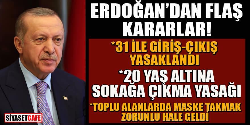 Erdoğan'dan koronavirüste yeni tedbirler açıklaması