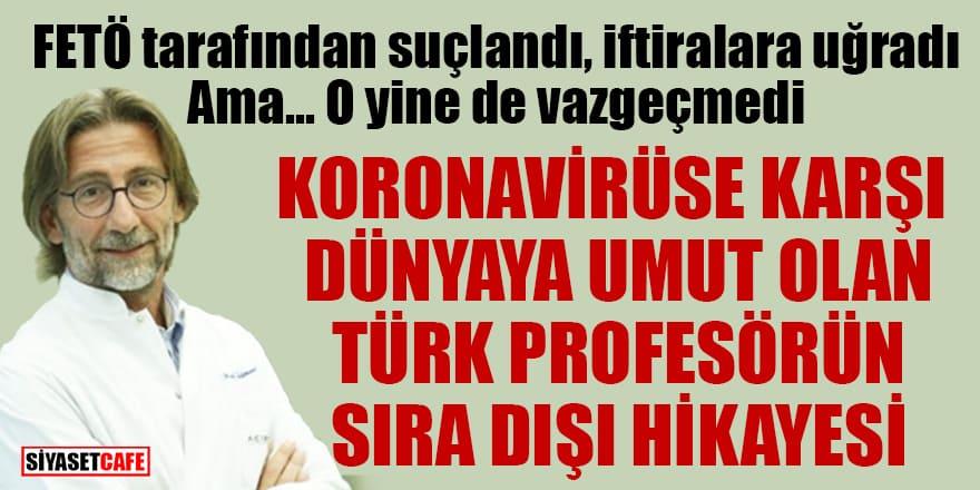 Koronavirüse karşı Dünyanın umudu olan Türk Profesör Ercüment Ovalı'nın sıra dışı hikayesi