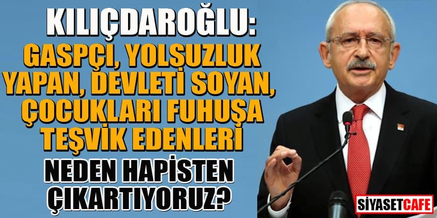 Kılıçdaroğlu, İnfaz yasası üzerinden iktidara yüklendi