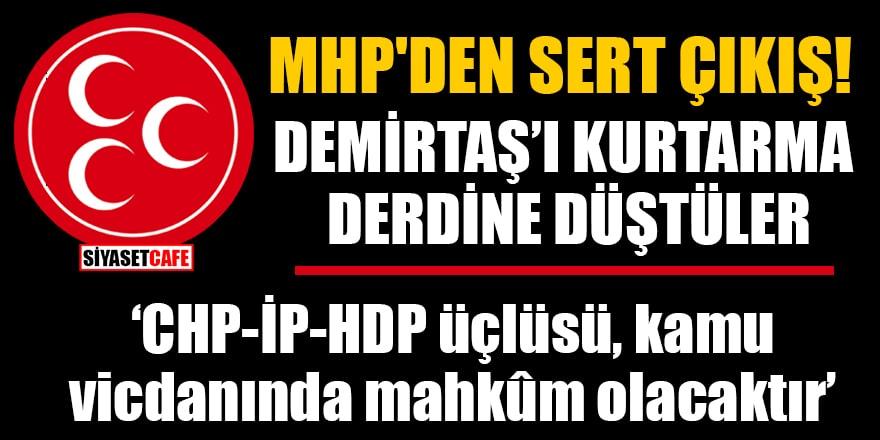 MHP'den sert çıkış! Demirtaş'ı kurtarma derdine düştüler