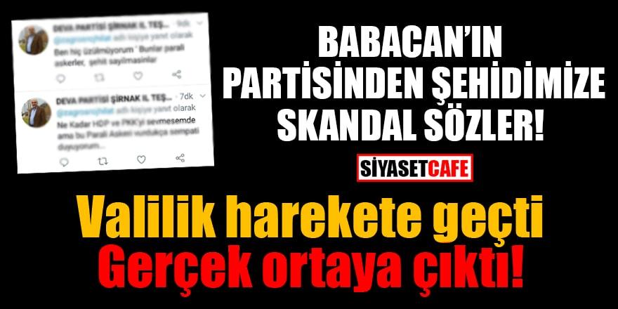 Babacan'ın partisinden şehidimize skandal sözler! Gerçek ortaya çıktı