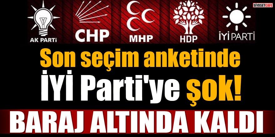 Son seçim anketinde İYİ Parti'ye şok! Baraj altında kaldı