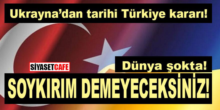 Son dakika! Ukrayna'dan tarihi Türkiye kararı! Dünya şokta!