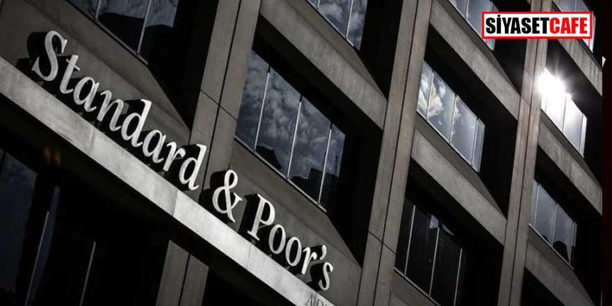 S&P, Türkiye'nin kredi notunu duyurdu