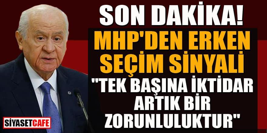 Son dakika! MHP'den erken seçim sinyali!