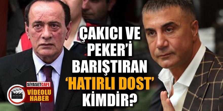 Alaattin Çakıcı ile Sedat Peker'i kim barıştırdı? İşte o isim