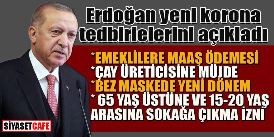 Cumhurbaşkanı Erdoğan'dan  yeni koronavirüs tedbirleri