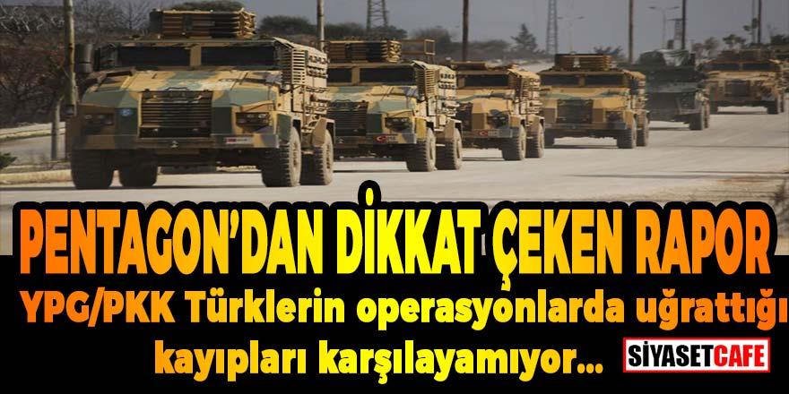 Pentagon'dan dikkat çeken rapor: YPG/PKK Türklerin operasyonlarda uğrattığı kayıpları karşılayamıyor