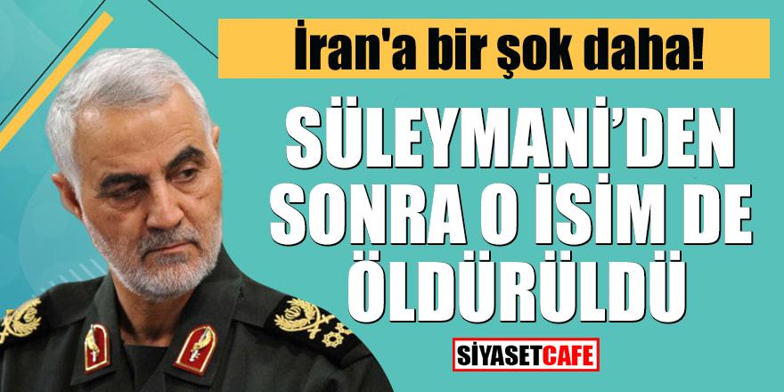 İran'a bir şok daha! Süleymani'nin yardımcısı da öldürüldü