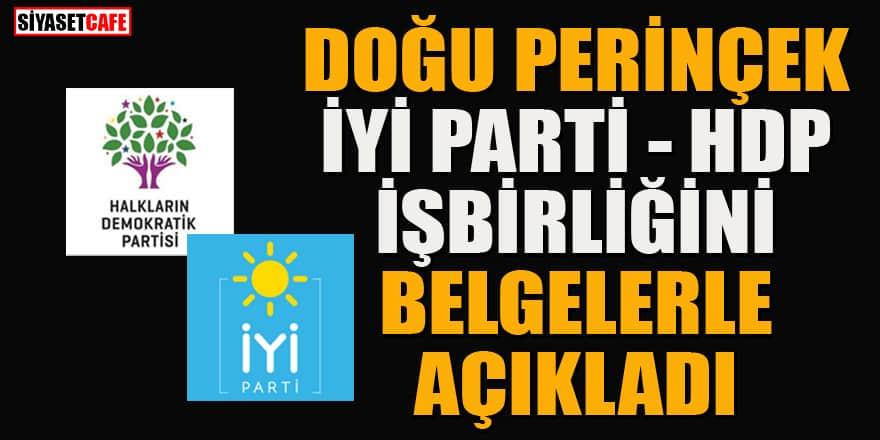 İşte belgelerle İYİ Parti-HDP işbirliği