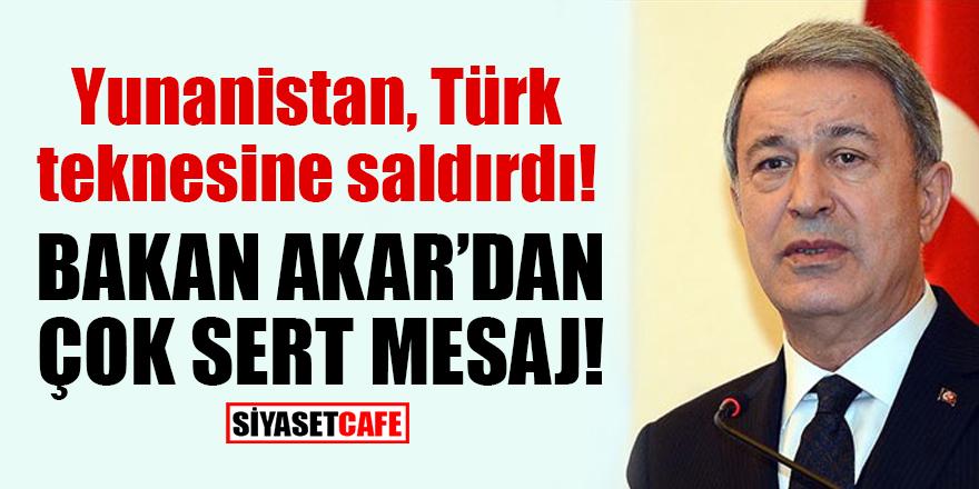 Yunanistan, Türk teknesine saldırdı! Bakan Akar'dan çok sert mesaj