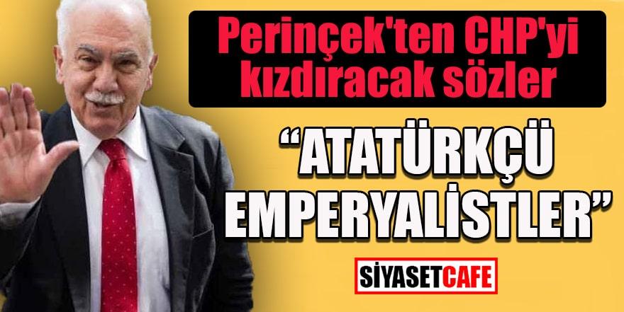 """Doğu Perinçek: """"Atatürkçü geçinenler Amerikan emperyalizminin oyuncağı oldu"""""""