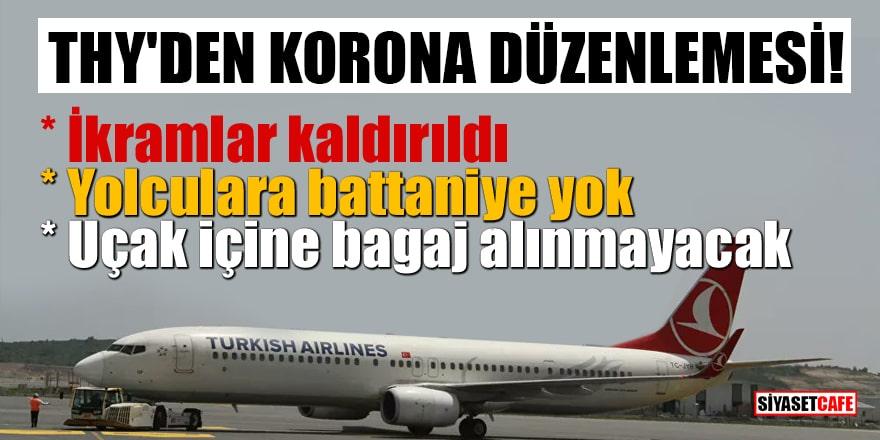 THY'den korona düzenlemesi! İkramlar kaldırıldı, yolculara battaniye yok, uçak içine bagaj alınmayacak