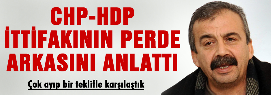 CHP-HDP ittifak hikayesini açıkladı