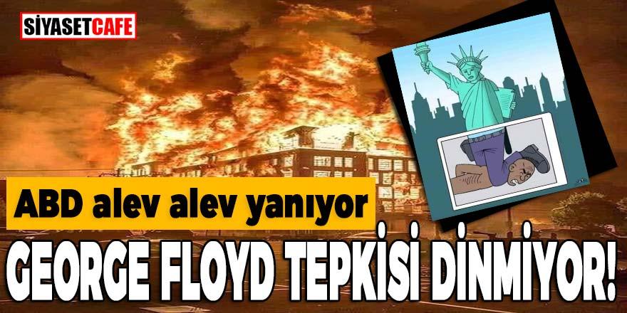 ABD'de George Floyd tepkisi dinmiyor, Minneapolis alev alev yanıyor