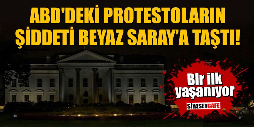 ABD'deki protestoların şiddeti Beyaz Saray'a taştı! Bir ilk yaşanıyor