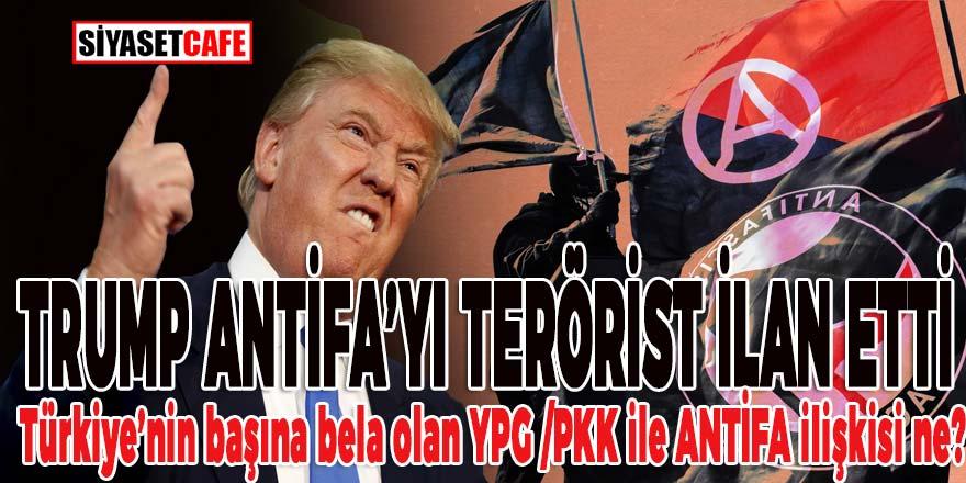 Trump ANTİFA'yı terörist ilan etti, Türkiye'nin başına bela olan YPG/PKK ile ANTİFA'nın ilişkisi ne?