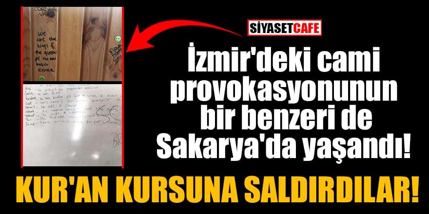 İzmir'deki camiprovokasyonununbir benzeri de Sakarya'da yaşandı!Kur'an kursuna saldırdılar