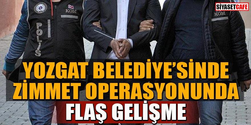 Yozgat Belediyesi'ndeki zimmet operasyonunda tutuklama
