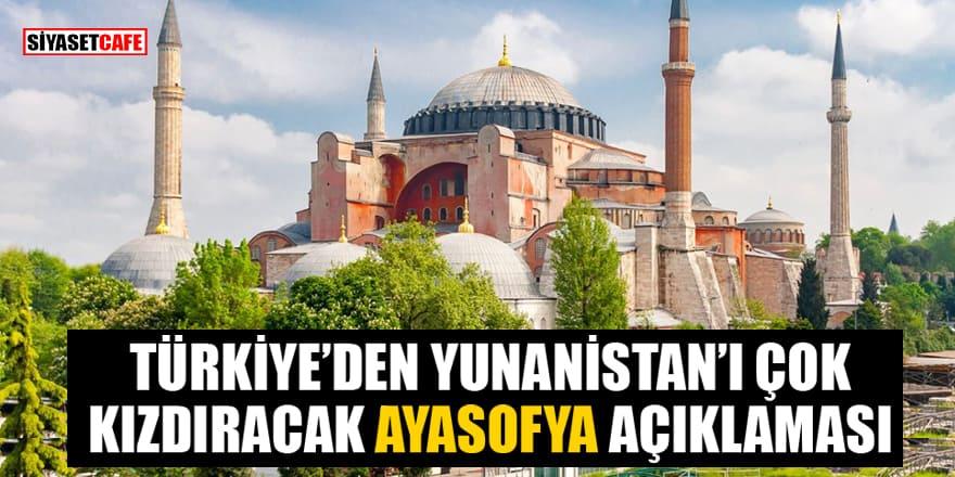 Türkiye'den Yunanistan'ı çok kızdıracak Ayasofya açıklaması!