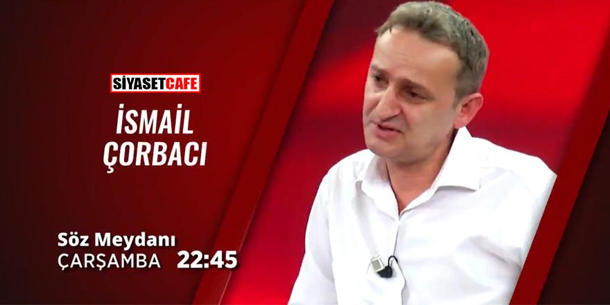 Yazarımız İsmail Çorbacı Akit TV'de soruları cevaplayacak